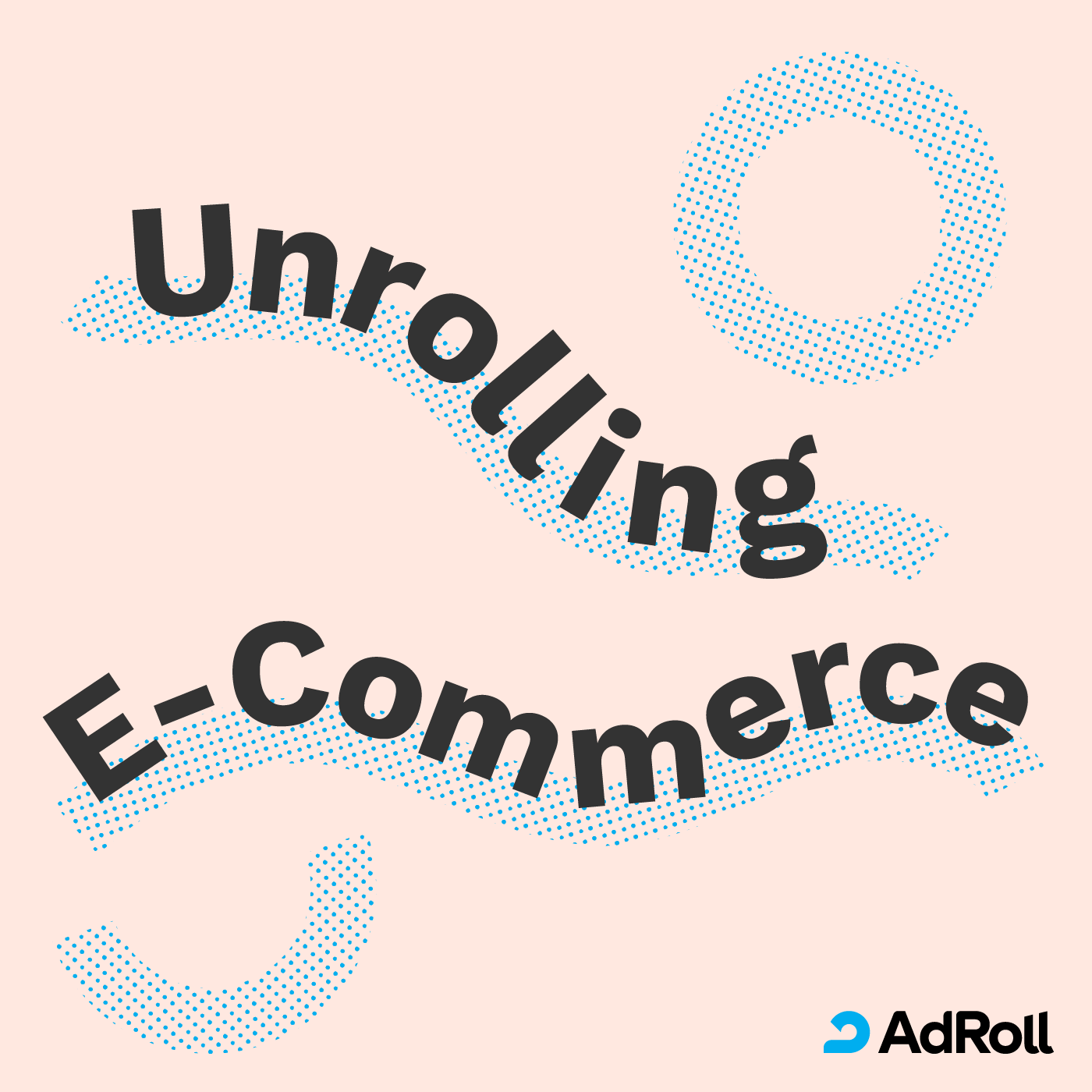 Unrolling E-Commerce